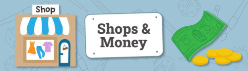 Shops & Money